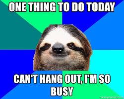 Sloth Meme Pictures - socially lazy sloth meme generator