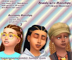 childs hairstyles sims 4 hypergnomesimblr gp5 braids sans hair clips hair clip accessory