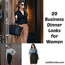 outfittrends what to wear on business dinner 20 smart