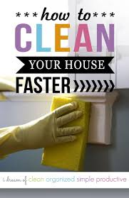 how to clean the house fast clean your house fast with this simple cleaning trick cleaning