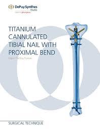 suprapatellar instrumentation for titanium cannulated tibial nail