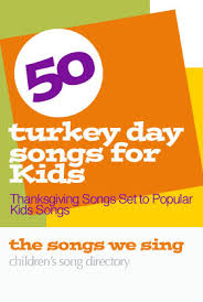 50 thanksgiving songs for lyrics the songs we sing