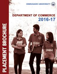 placement brochure department of commerce dibrugarh university by