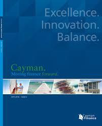 cayman moving finance forward by cayman finance issuu