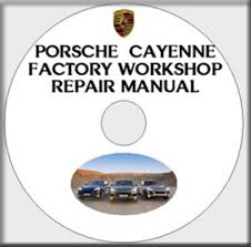 porsche cayenne service porsche cayenne 2003 2004 2005 2006 2007 2008 service repair factor