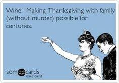 the 4 best someecards about thanksgiving and wine thanksgiving