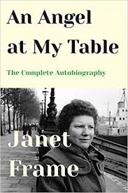 angels at the table an angel at my table the complete autobiography janet frame