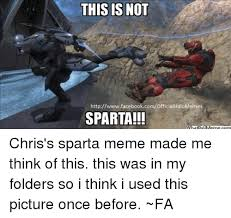 This Is Sparta Meme - this is not httpwwwfacebookcomofficialhalomemes sparta chris s