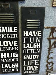 cute sayings for home decor old locker doors with cute sayings on them fun unique decor for