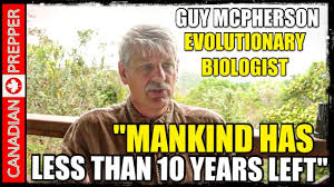 Doomsday Preppers Meme - humans will be extinct in 10 years dr guy mcpherson youtube