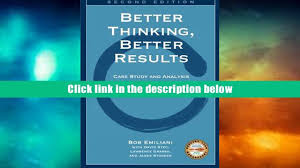 read online better thinking better results case study and