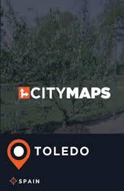 Barnes And Noble Toledo City Maps Toledo Spain By James Mcfee Paperback Barnes U0026 Noble