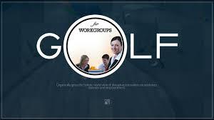 golf for workgroups presentation
