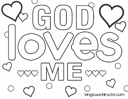 god loves me coloring page kw curriculum ideas pinterest