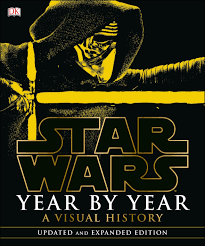 space and time inside star wars year by year a visual history