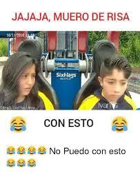 Six Flags Meme - jajaja muero de risa 181120161 six flags mexico van slings six