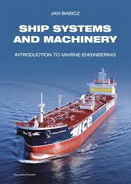 marine engineering books ship systems and machinery introduction to marine engineering