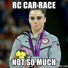 Rc Car Meme - rc car race not so much mckayla maroney not impressed meme