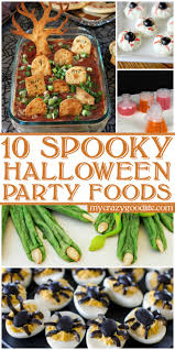 Halloween Food For Party Ideas by Best 25 Spooky Food Ideas Only On Pinterest Spooky Treats