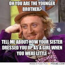 Sister Memes Funny - nice big sister memes brother and sister meme kayak wallpaper
