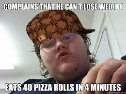 Fat Ass Meme - scumbag fatass memes quickmeme