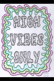 high vibes only a page from color me cannabis the stoner