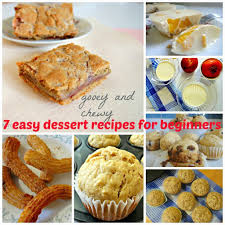 7 easy dessert recipes for beginners woman scribbles