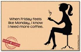 Friday Coffee Meme - friday is the new monday cakecentral com