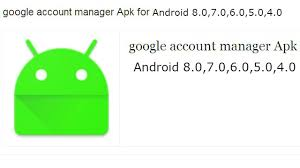 manager for android apk account manager android 8 0 7 0 6 0 5 0 4 0