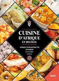 cuisine afrique cuisine d afrique et des îles librairie des outre mer