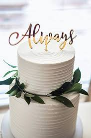 wedding cake toppers theme wedding cake topper always mirror gold calligraphy script cake