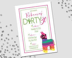 dirty thirty birthday party invitation dirty 30 fiesta