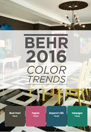 the 2016 behr color trends will inspire the color palette in your