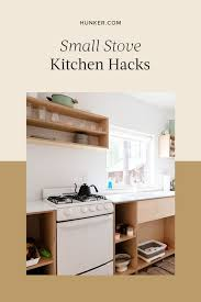how to deal with a small kitchen these kitchen hacks make a small stove no big deal