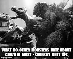 Butt Sex Meme - godzilla surprize butt sex meme pinterest godzilla and meme