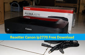 free download resetter canon ip2770 resetter canon ip2770 canon ip2770 service required