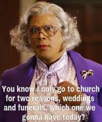 Madea Memes - ed pilkington on tyler perry america s first black movie mogul