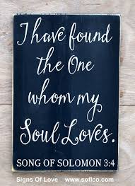 Wedding Quotes Bible Love Quotes About Soulmates Wedding Sign Scripture Verse I Have Found