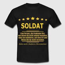 soldaten sprüche suchbegriff soldat sprüche geschenke bestellen spreadshirt