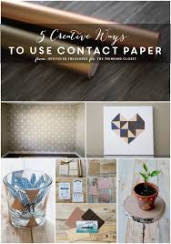 contact paper 5 creative ways to use contact paper the thinking closet