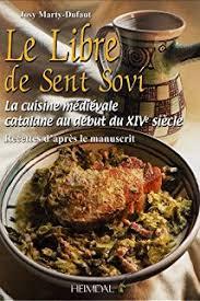 la cuisine au la cuisine au xiiie siecle d apres le manuscrit de sion amazon co