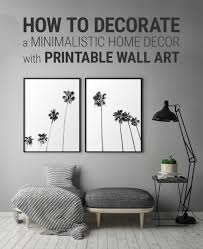 how to decorate a minimalistic home decor with printable wall art