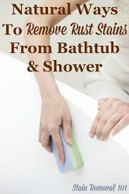 How To Remove Rust Stains From Bathroom Tiles Best Removing Rust Stains From Bathtub Natural Home Remedies