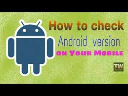 check android version check your android version