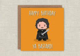 of thrones birthday card birthday card jon snow of thrones birthday card got