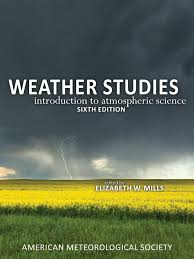 weather studies introduction to atmospheric science sixth edition