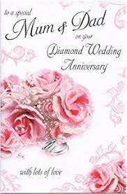 60th wedding anniversary wishes 60th wedding anniversary greetings card diamond anniversary