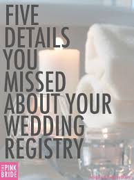 wedding registry options five details you missed about your wedding registry the pink