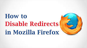 how to disable redirects in mozilla firefox youtube