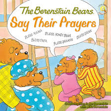 berenstein bears books the berenstain bears say their prayers berenstain